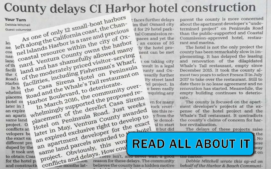 County Delays Channel Islands Harbor Hotel Construction – Sunday 4-7-19 VCSTAR